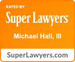 Super Lawyers Rating - Michael Hall, III Minneapolis Personal Injury Lawyer